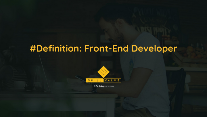 Definition The Front-End Developer
