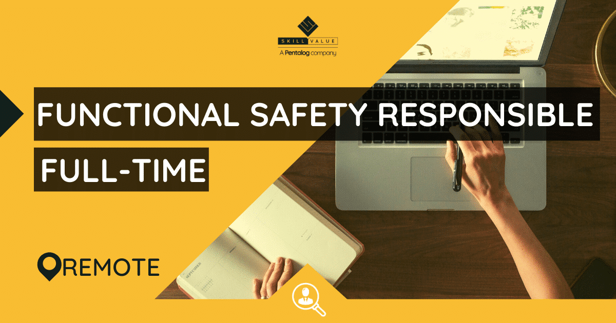 Functional Safety Responsible – Full-Time & Remote Job