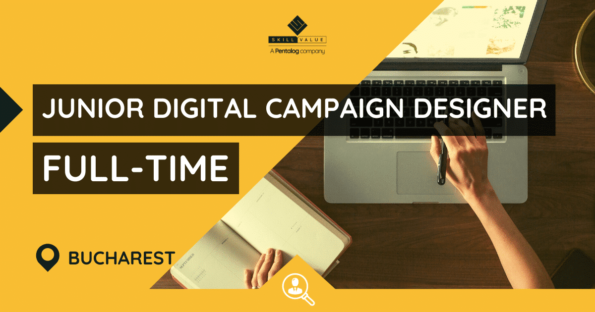 Junior Digital Campaign Designer & Trafficker, Full-time Job in Bucharest