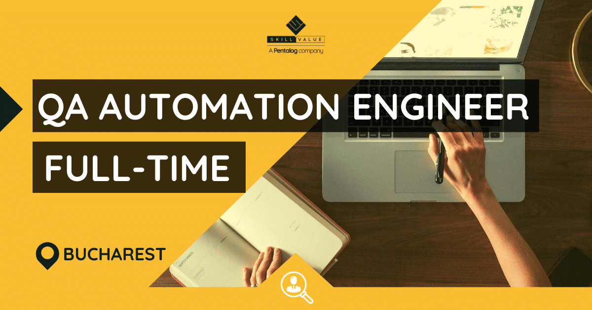 QA Automation Engineer – Full-Time Job, Bucharest / Iasi