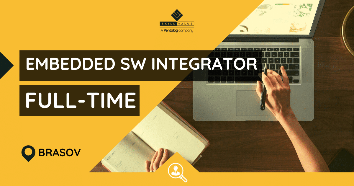 Embedded Software Integrator – Full-time job – Brasov