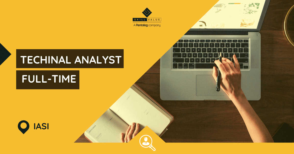 Technical Analyst – Full-time job – Iasi