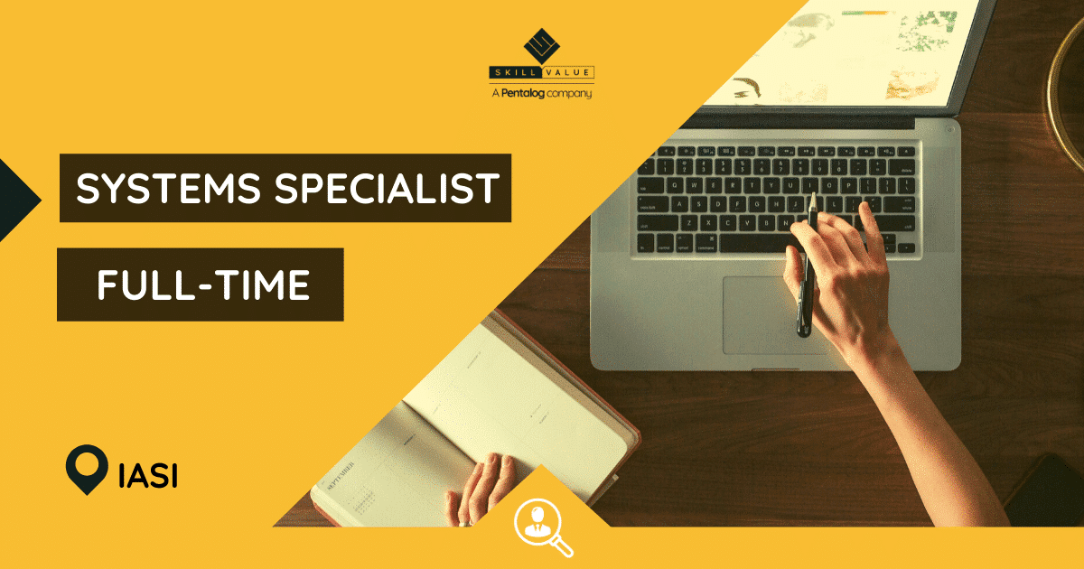 Systems Specialist – Full-Time Job in Iasi