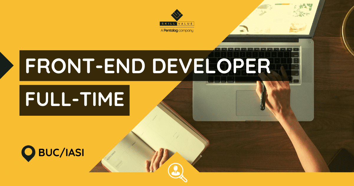 Front-End Developer with Angular – Full-Time Job in Bucharest/Iasi
