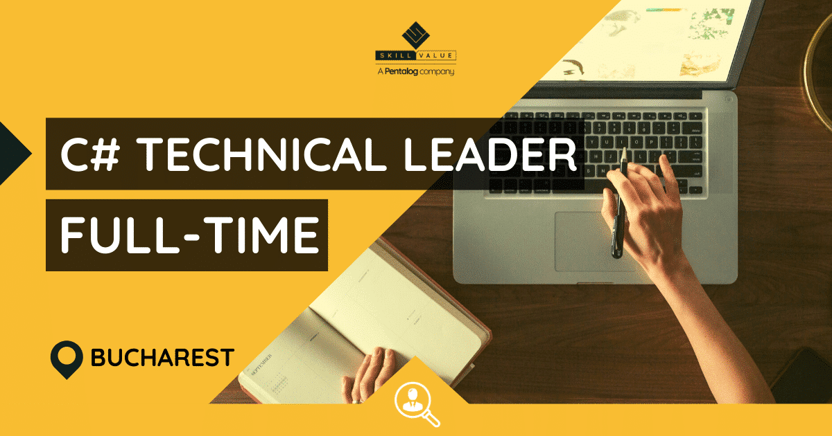 C# Technical Leader – Full-time job – Bucharest