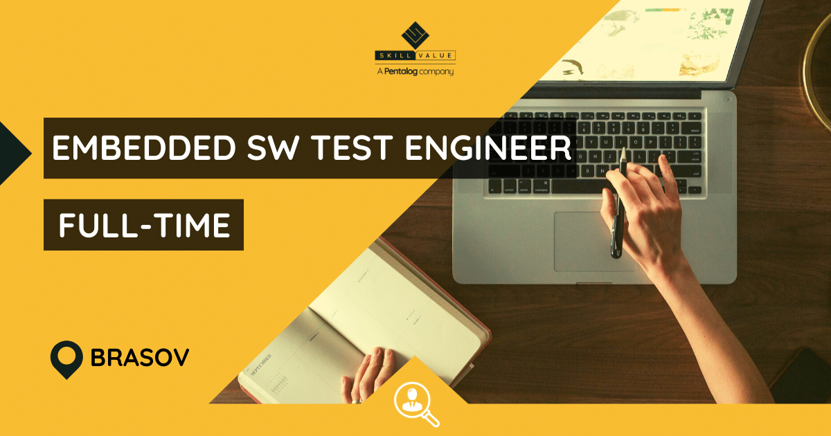 Embedded Software Test Engineer – Full-time job – Brasov