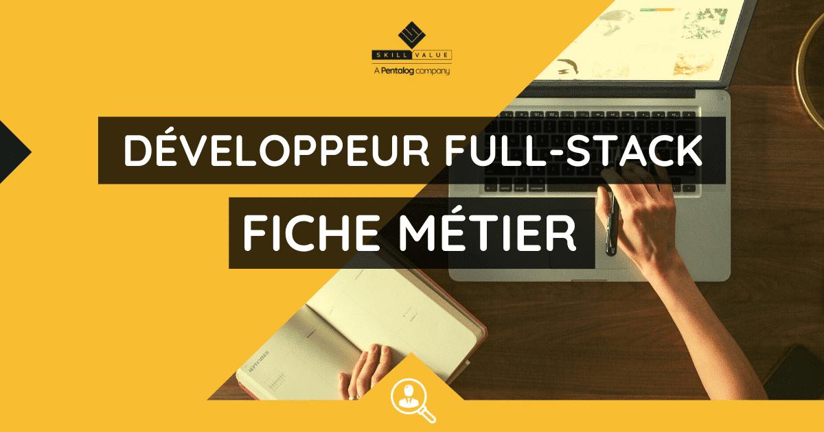 developpeur full-stack-fiche metier