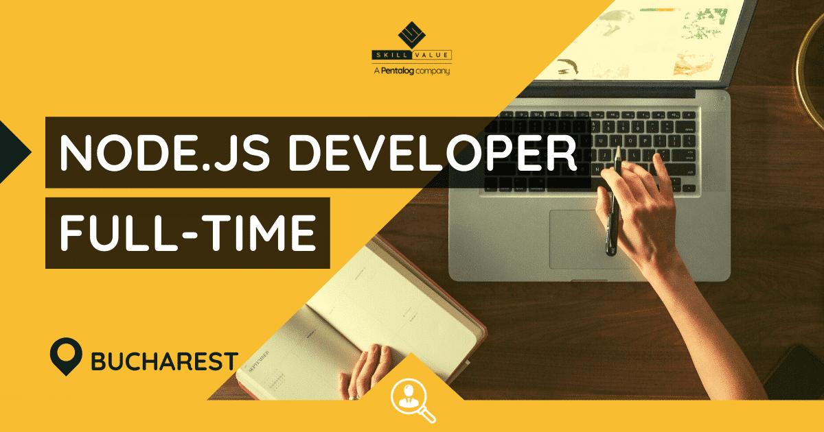NodeJS Developer – Full-Time Job in Bucharest