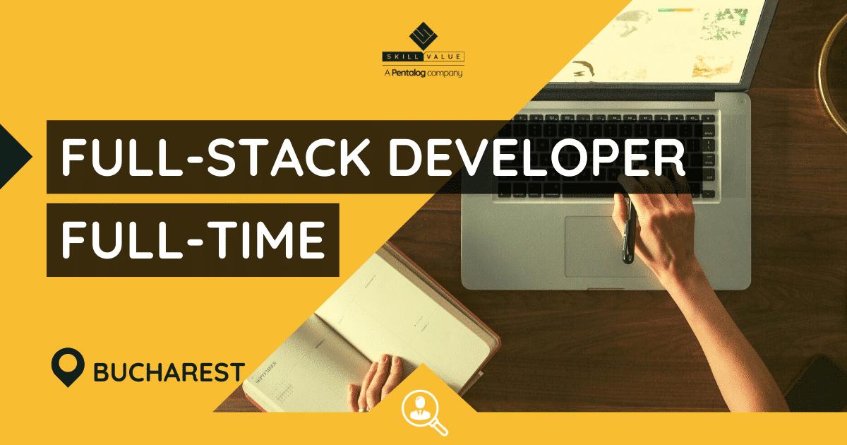 Full-Stack Web Developer, Full-Time Job – Bucharest