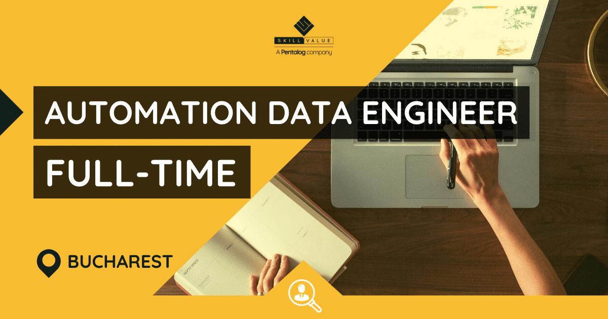 Automation Integration Data Engineer – Full-Time Job, Bucharest