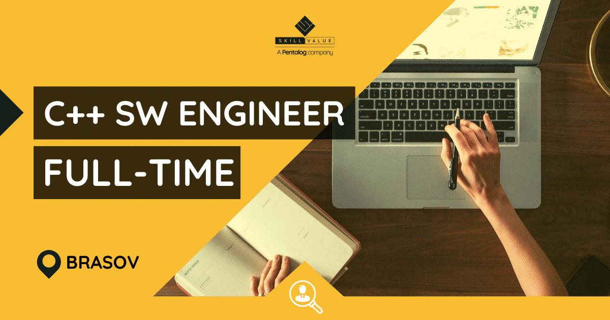 C++ Software Development Engineer – Full-time job – Brasov
