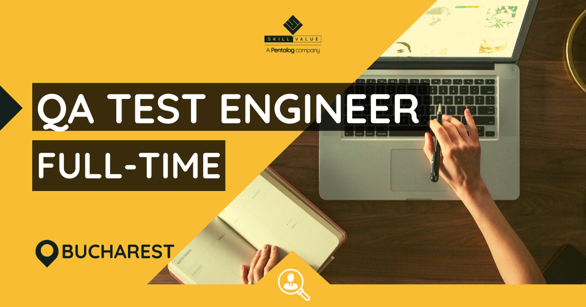 QA Test Engineer – Full-Time Job, Bucharest