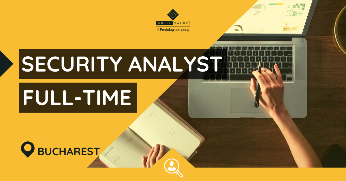 Security Analyst, Full-Time Job – Bucharest